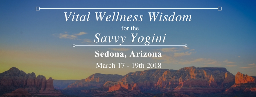 Vital Wellness Wisdom for the Savvy Yogini @ Sedona Summit Resort | Sedona | Arizona | United States