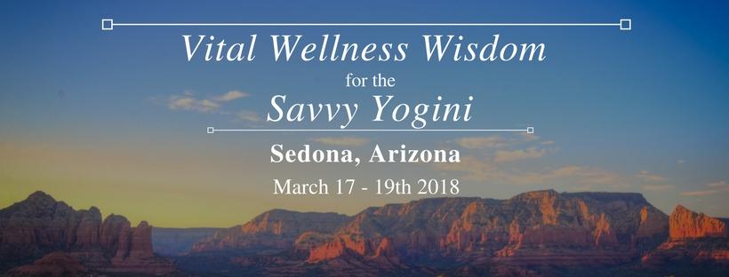 Vital Wellness Wisdom for the Savvy Yogini @ Sedona Summit Resort | Sedona | Arizona | United States