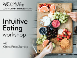 Intuitive Eating ~ Napa @ Napa Valley Yoga Center